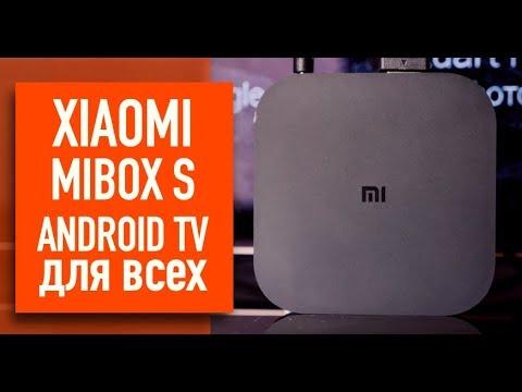 Обзор Xiaomi Mi Box S. Android TV для всех.